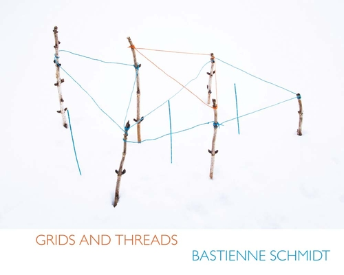 Bastienne Schmidt: Grids and Threads Cover Image
