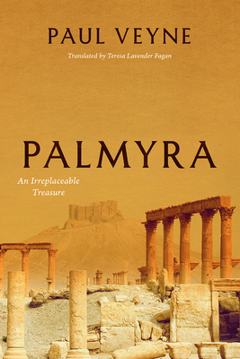 Palmyra: An Irreplaceable Treasure Cover Image
