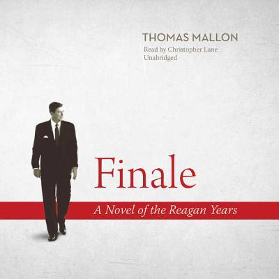 Finale Lib/E: A Novel of the Reagan Years Cover Image
