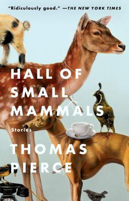 Hall of Small Mammals: Stories Cover Image