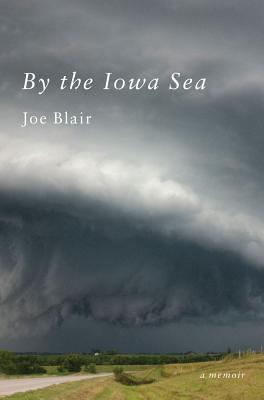 By the Iowa Sea: A Memoir Cover Image