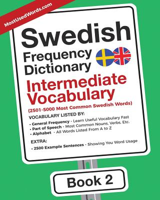 Swedish Frequency Dictionary - Intermediate Vocabulary: 2501-5000 Most Common Swedish Words Cover Image