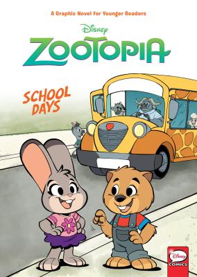 Disney Zootopia: School Days (Younger Readers Graphic Novel) Cover Image