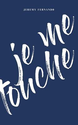 Je Me Touche Cover Image