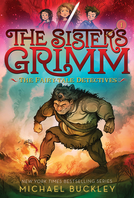 Fairy-Tale Detectives (The Sisters Grimm #1): 10th Anniversary Edition Cover Image