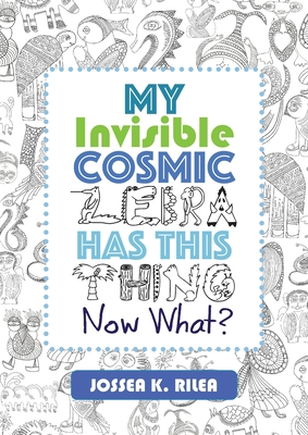 My Invisible Cosmic Zebra Has This Thing - Now What? Cover Image