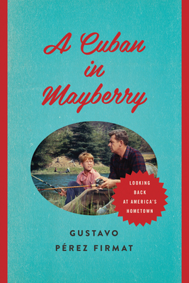 Cover for A Cuban in Mayberry