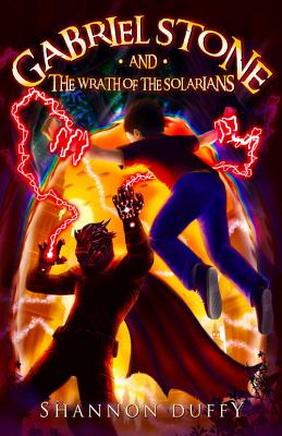 Gabriel Stone and the Wrath of the Solarians Cover