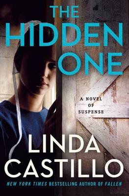 The Hidden One: A Novel of Suspense (Kate Burkholder #14) Cover Image