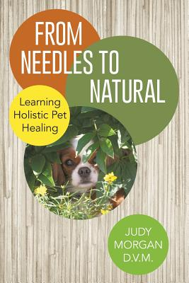From Needles to Natural: Learning Holistic Pet Healing Cover Image