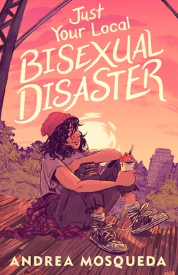Cover for Just Your Local Bisexual Disaster