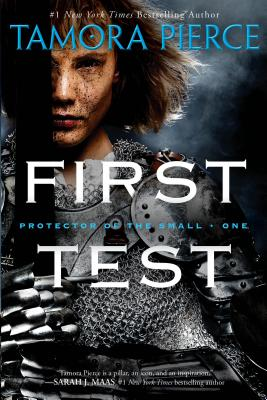 First Test (Protector of the Small #1) Cover Image