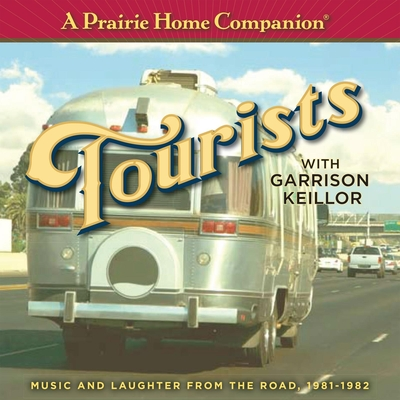 A Prairie Home Companion: Tourists Cover Image
