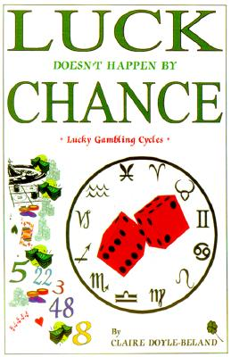 Luck Doesn't Happen by Chance Cover Image