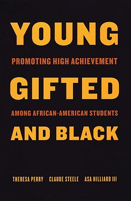 Young, Gifted, and Black: Promoting High Achievement Among African-American Students Cover Image