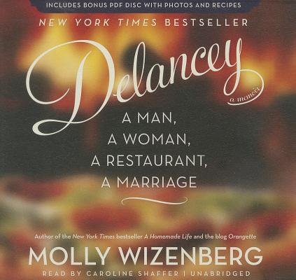 Delancey: A Man, a Woman, a Restaurant, a Marriage [With CDROM] Cover Image