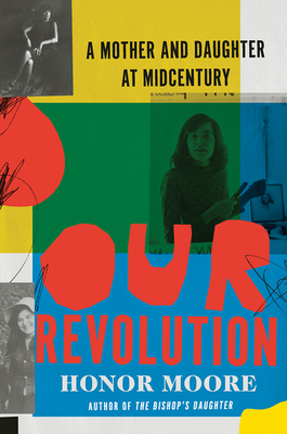 Our Revolution: A Mother and Daughter at Midcentury Cover Image