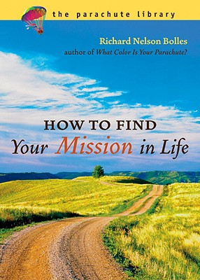 How to Find Your Mission in Life Cover