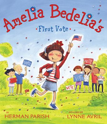 Amelia Bedelia's First Vote Cover Image
