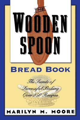 Cover for The Wooden Spoon Bread Book