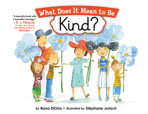 What Does It Mean to Be Kind? (What Does It Mean to Be...?) Cover Image