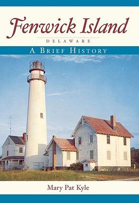 Fenwick Island, Delaware: A Brief History Cover Image