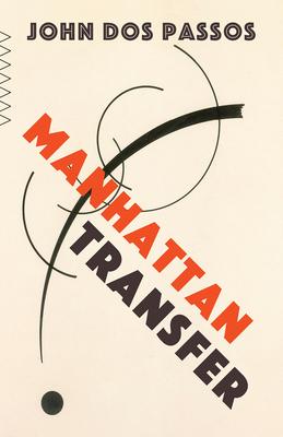 Manhattan Transfer (Vintage Classics) Cover Image