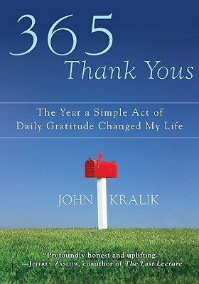 365 Thank Yous: The Year a Simple Act of Daily Gratitude Changed My Life Cover Image