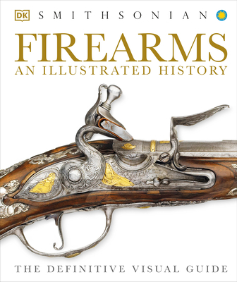 Firearms: An Illustrated History Cover Image