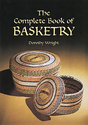 Complete Book of Basketry Cover Image