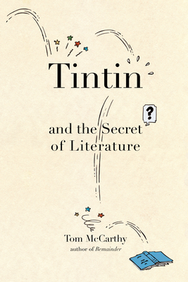 Tintin and the Secret of Literature Cover Image