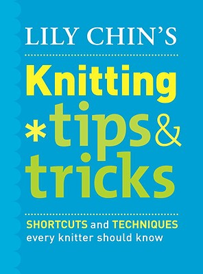 Lily Chin's Knitting Tips & Tricks Cover