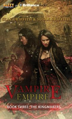 The Kingmakers (Vampire Empire #3) Cover Image