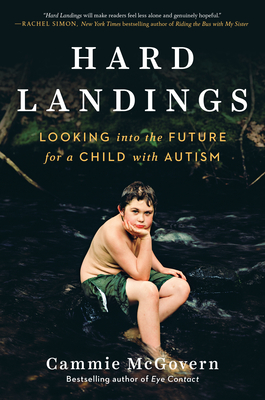 Hard Landings: Looking Into the Future for a Child With Autism Cover Image