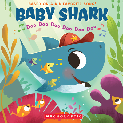 Baby Shark: Doo Doo Doo Doo Doo Doo (A Baby Shark Book) Cover Image