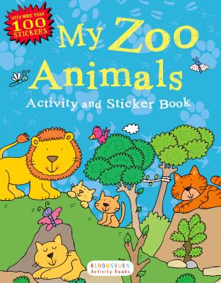 My Zoo Animals Activity and Sticker Book: Bloomsbury Activity Books Cover Image