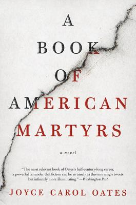 A Book of American Martyrs: A Novel Cover Image