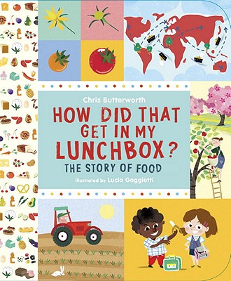 Cover for How Did That Get In My Lunchbox?