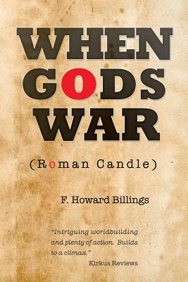 When Gods War: Roman Candle Cover Image