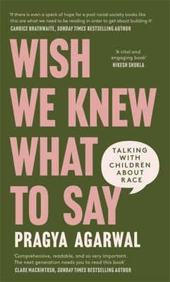 Wish We Knew What to Say: Talking with Children About Race Cover Image