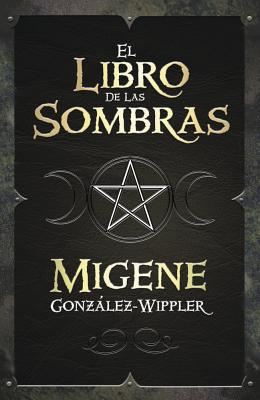 El Libro de las Sombras = Book of Shadows Cover Image