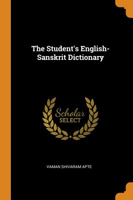 The Student's English-Sanskrit Dictionary Cover Image