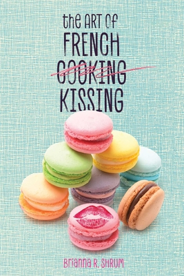 The Art of French Kissing Cover Image