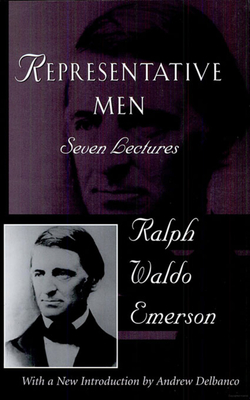 Representative Men: The Collected Works of Ralph Waldo Emerson, Vol IV Cover Image