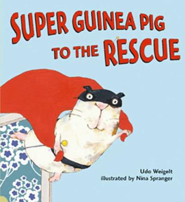 Super Guinea Pig to the Rescue Cover