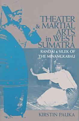 Cover for Theater & Martial Arts In West Sumatra