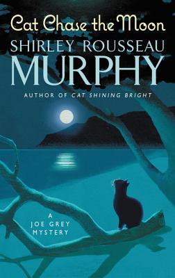 Cat Chase the Moon: A Joe Grey Mystery (Joe Grey Mystery Series) Cover Image