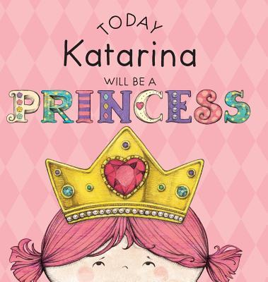 Today Katarina Will Be a Princess Cover Image
