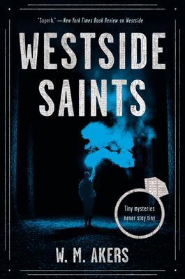 Westside Saints: A Novel (A Gilda Carr Tiny Mystery) Cover Image