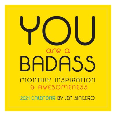 You Are a Badass 2021 Wall Calendar Cover Image